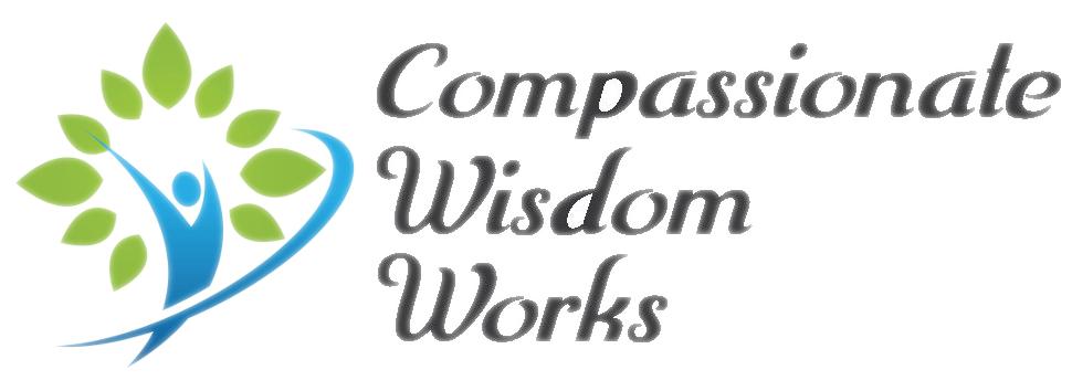 Compassionate Wisdom Works